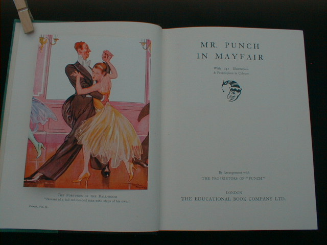 Mr. Punch in Mayfair、 with 241 Illustrations & Frontispiece in Colours (The New Punch Library シリーズ)